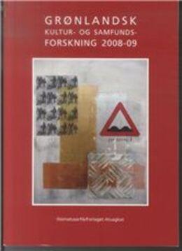 : Grønlandsk kultur- og samfundsforskning. 2008-09
