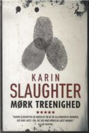 Karin Slaughter: Mørk treenighed