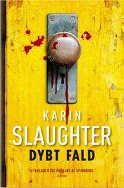 Karin Slaughter: Dybt fald
