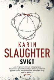 Karin Slaughter: Svigt