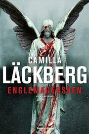Camilla Läckberg: Englemagersken : kriminalroman