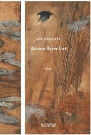 Lise Andersen (f. 1945-11-06): Ravnen flyver lavt : roman
