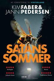 Kim Faber: Satans sommer : krimi