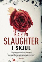 Karin Slaughter: I skjul