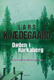 Lars Kjædegaard: Døden i Harkaberg