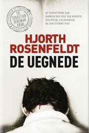 Michael Hjorth (f. 1963-05-13): De uegnede : kriminalroman