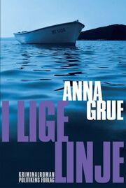 Anna Grue: I lige linje