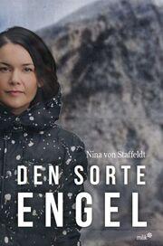 Nina von Staffeldt: Den sorte engel : krimi
