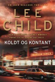 Lee Child: Koldt og kontant